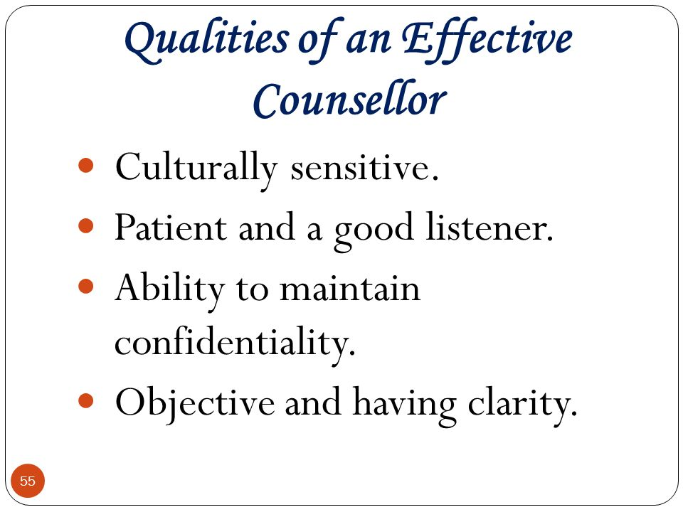 qualities of an effective counselor Here are 10 of the top traits every school counselor should have: 1 be a good  listener the first thing that comes to mind is that school.