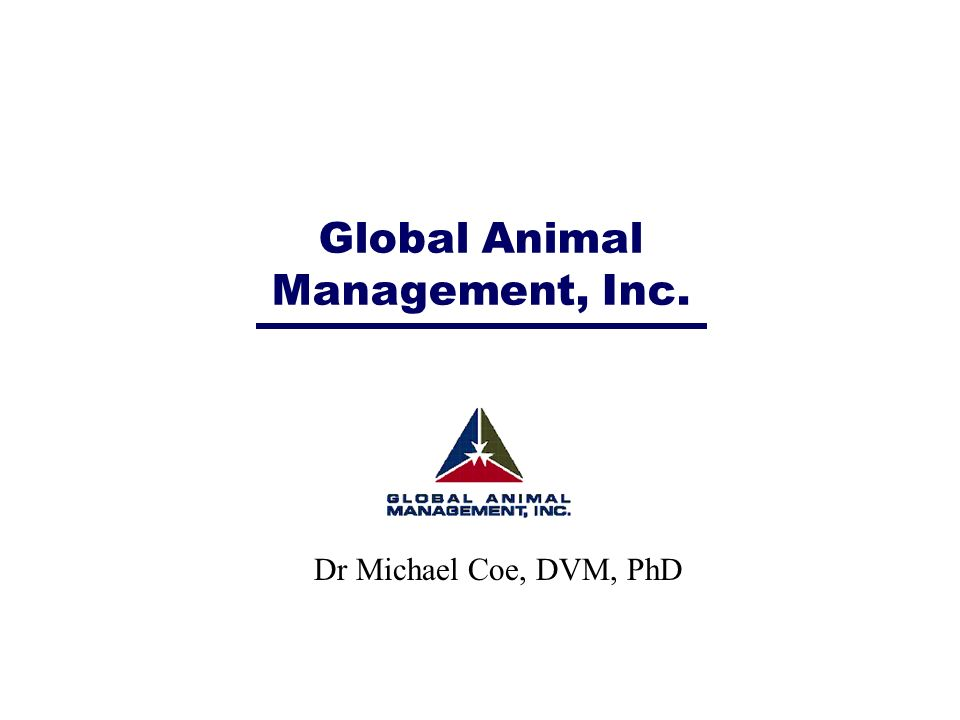 Global Animal Management, Inc.
