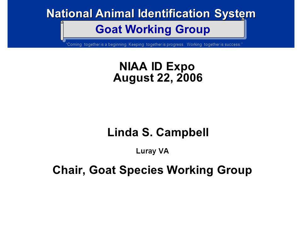NIAA ID Expo August 22, 2006 Linda S. Campbell
