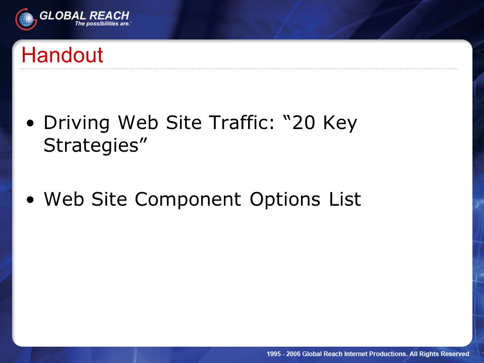 Handout Driving Web Site Traffic: 20 Key Strategies