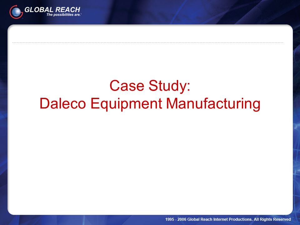 Case Study: Daleco Equipment Manufacturing