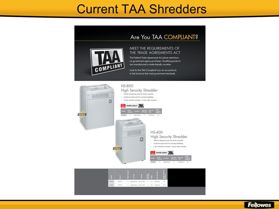 Current TAA Shredders