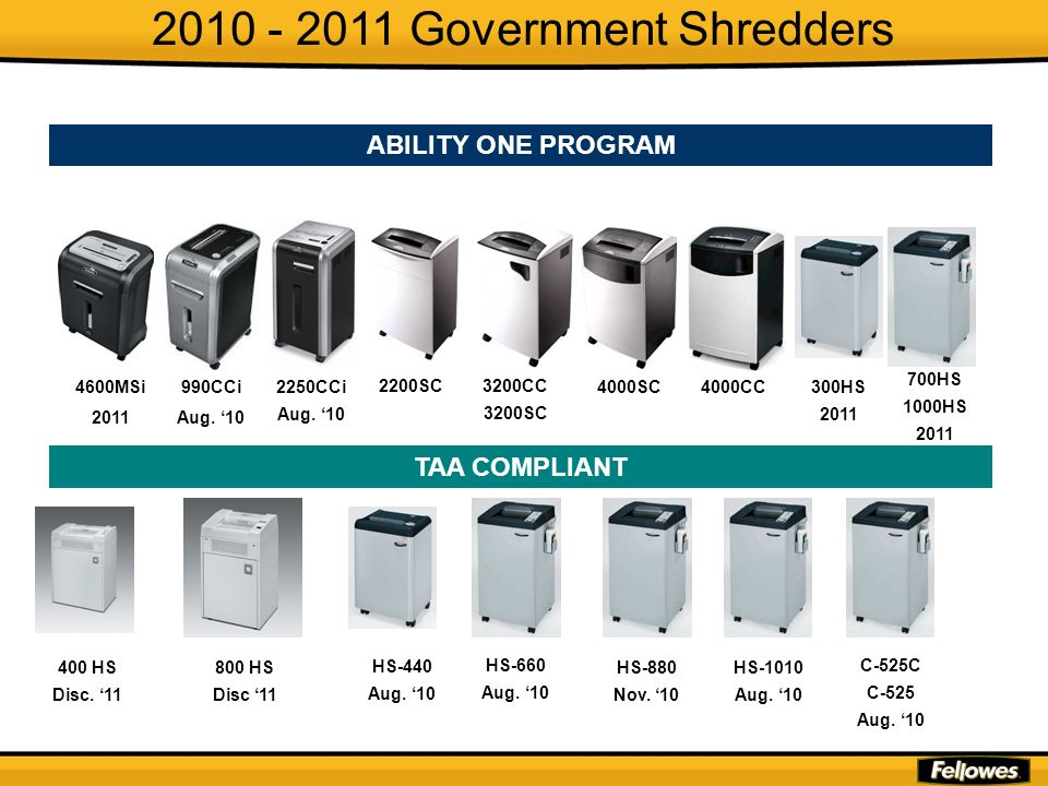 2010 - 2011 Government Shredders