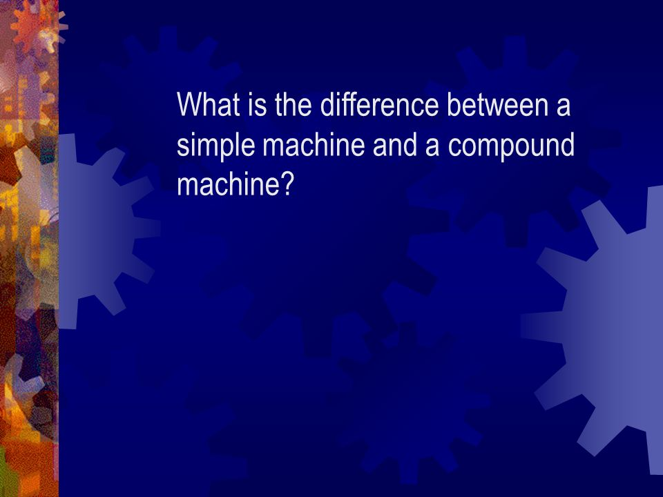Work And Simple Machines Chapter Ppt Video Online Download