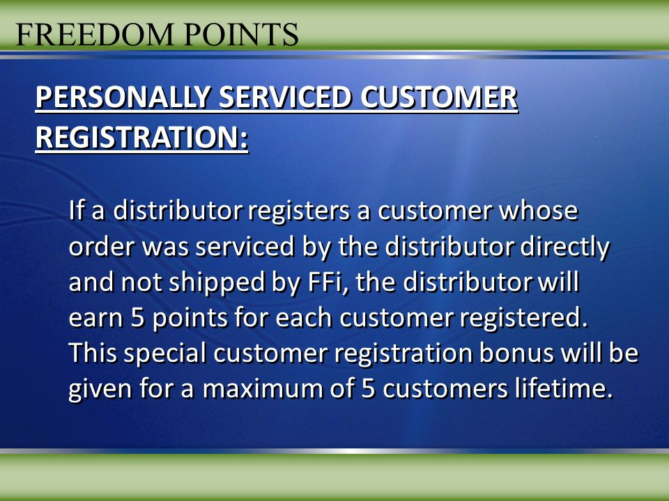 PERSONALLY SERVICED CUSTOMER REGISTRATION: