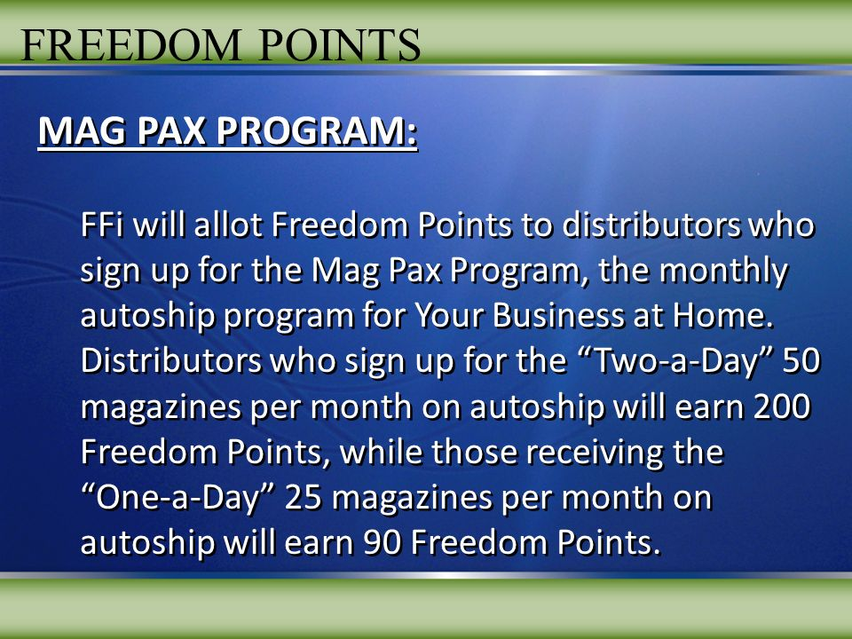 FREEDOM POINTS MAG PAX PROGRAM: