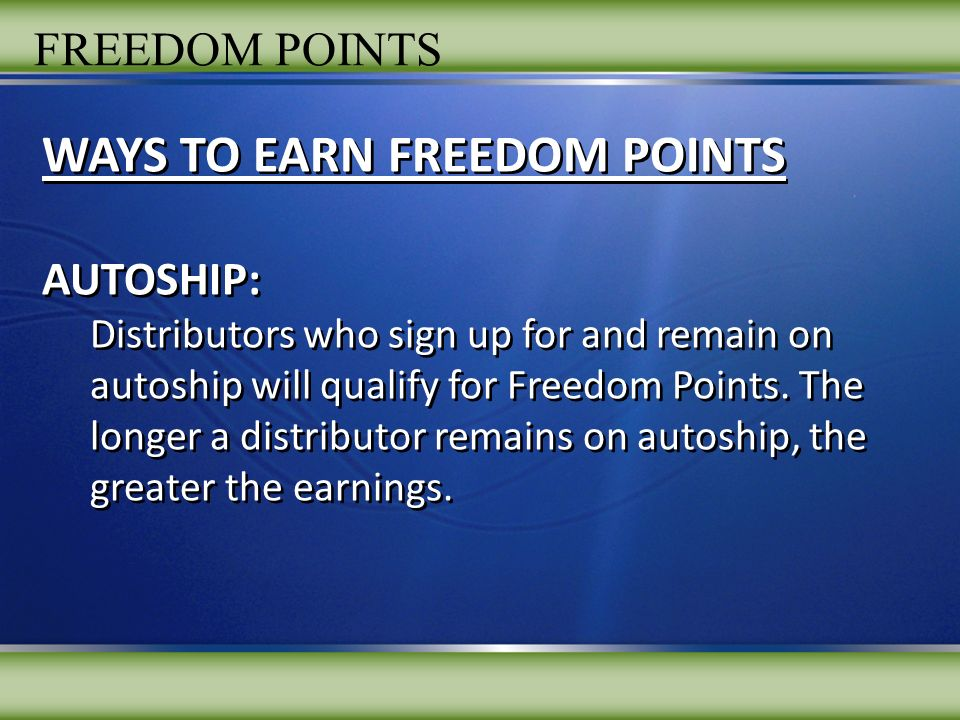 WAYS TO EARN FREEDOM POINTS