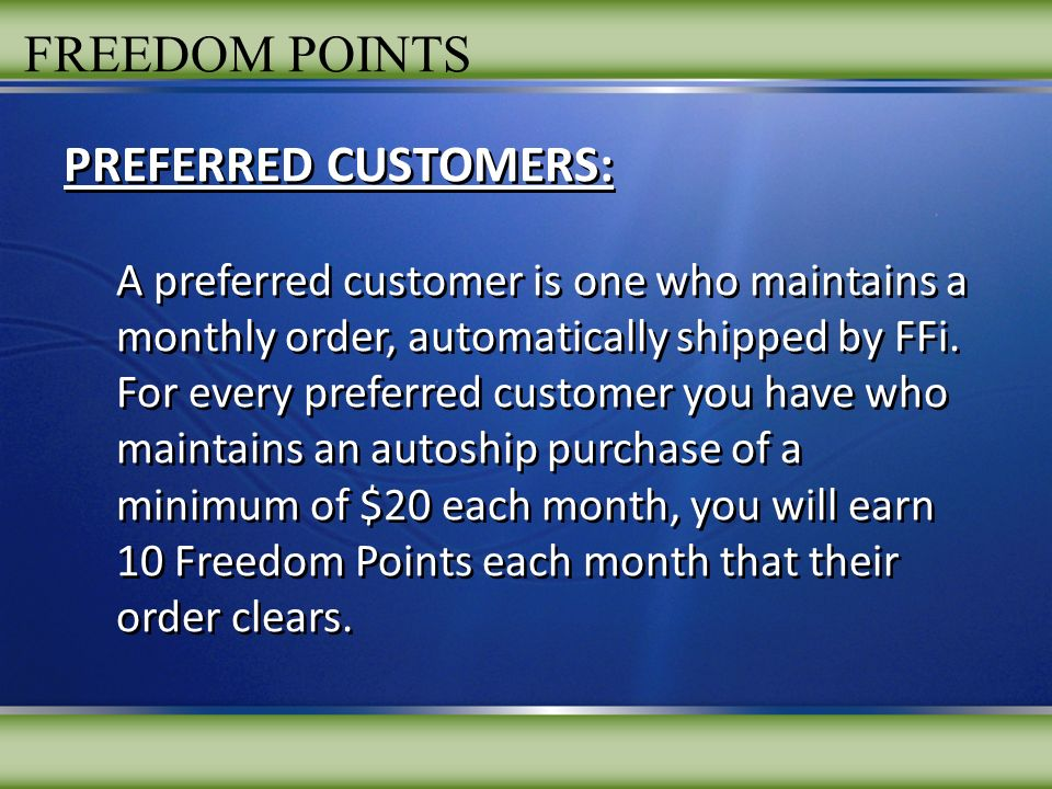FREEDOM POINTS PREFERRED CUSTOMERS: