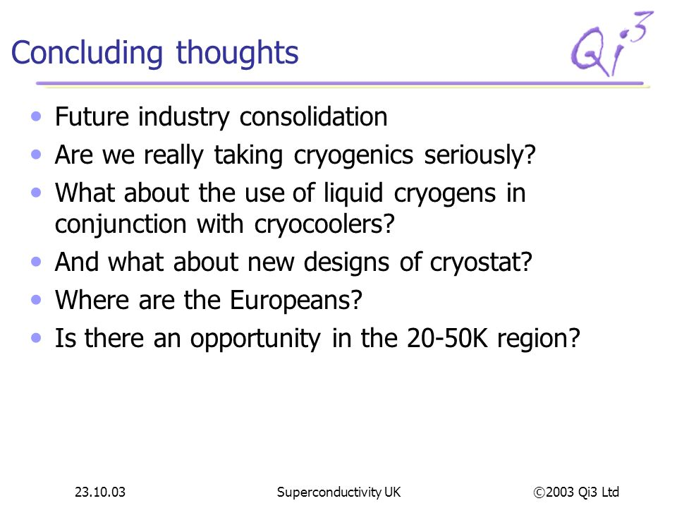 Concluding thoughts Future industry consolidation