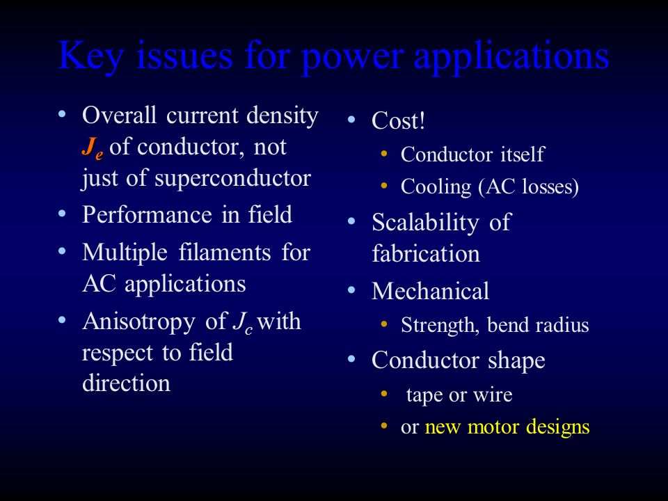 Key issues for power applications