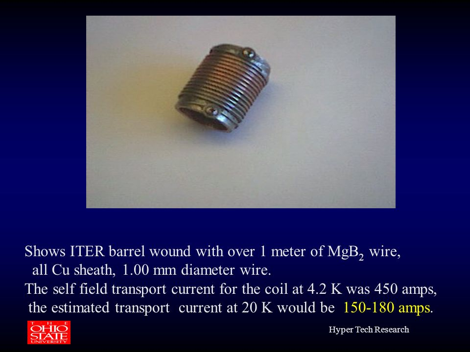 Shows ITER barrel wound with over 1 meter of MgB2 wire,