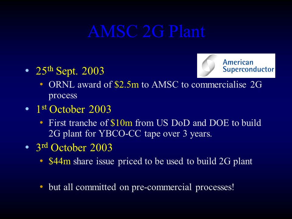 AMSC 2G Plant 25th Sept. 2003 1st October 2003 3rd October 2003
