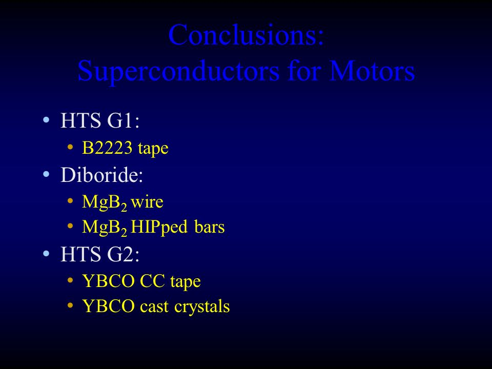 Conclusions: Superconductors for Motors