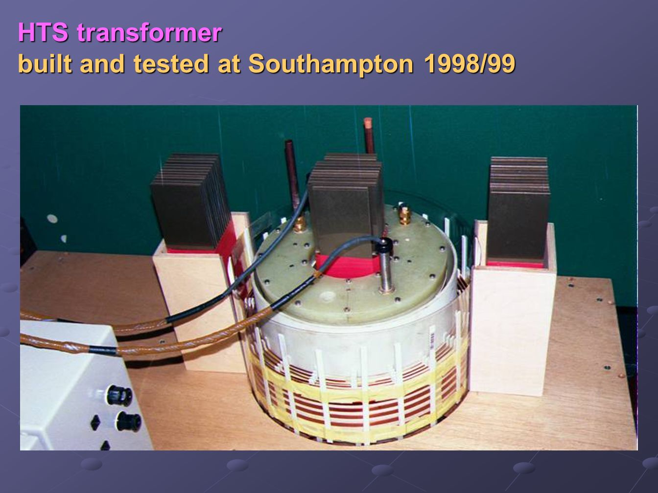 HTS transformer built and tested at Southampton 1998/99