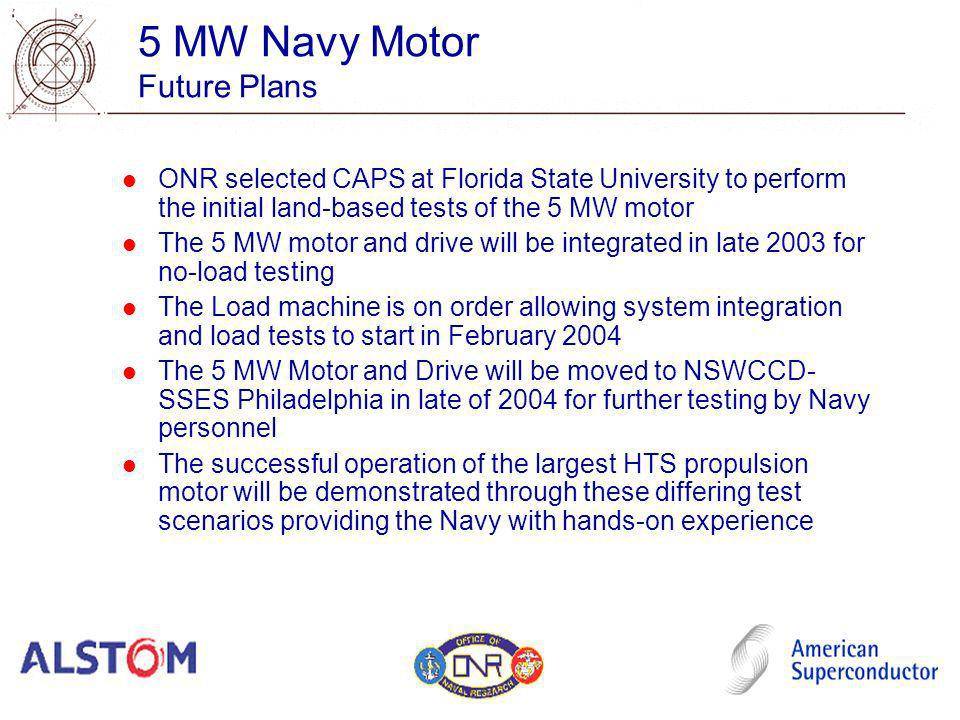 5 MW Navy Motor Future Plans