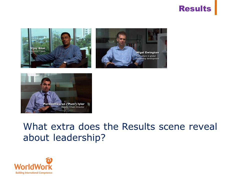 What extra does the Results scene reveal about leadership