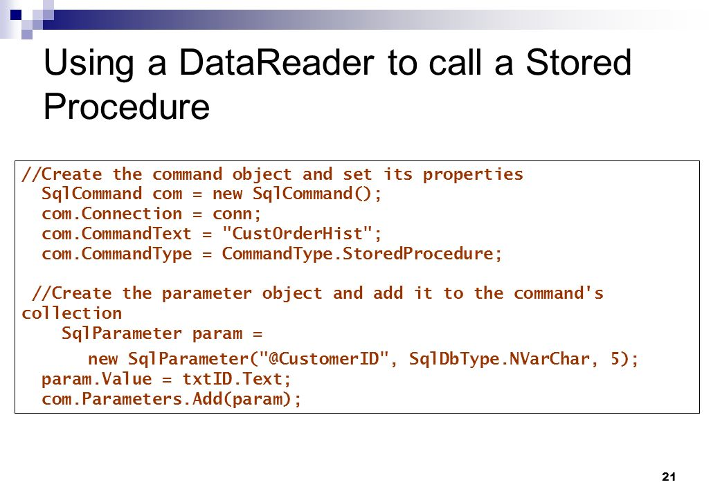 Using a DataReader to call a Stored Procedure