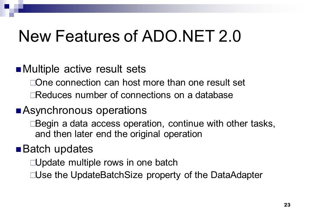 New Features of ADO.NET 2.0 Multiple active result sets