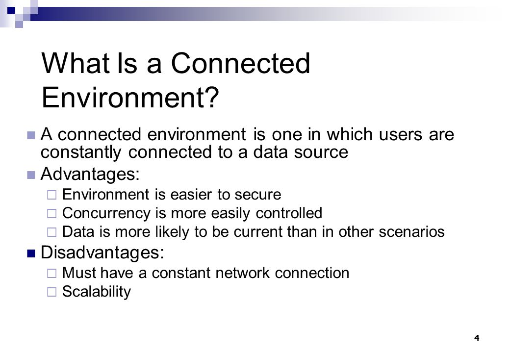 What Is a Connected Environment