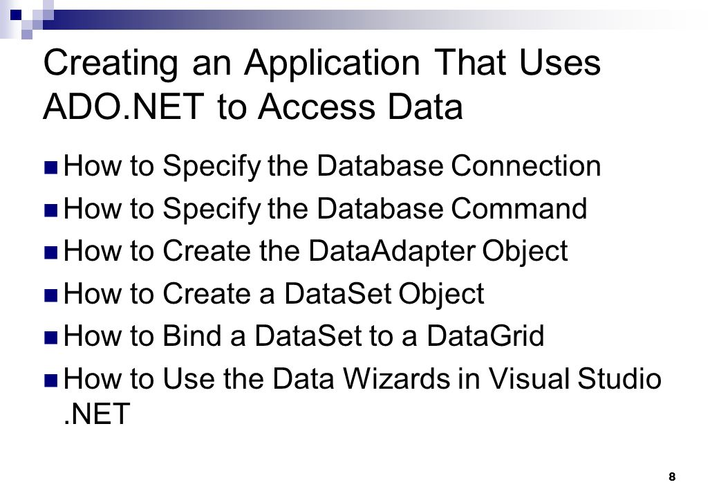Creating an Application That Uses ADO.NET to Access Data