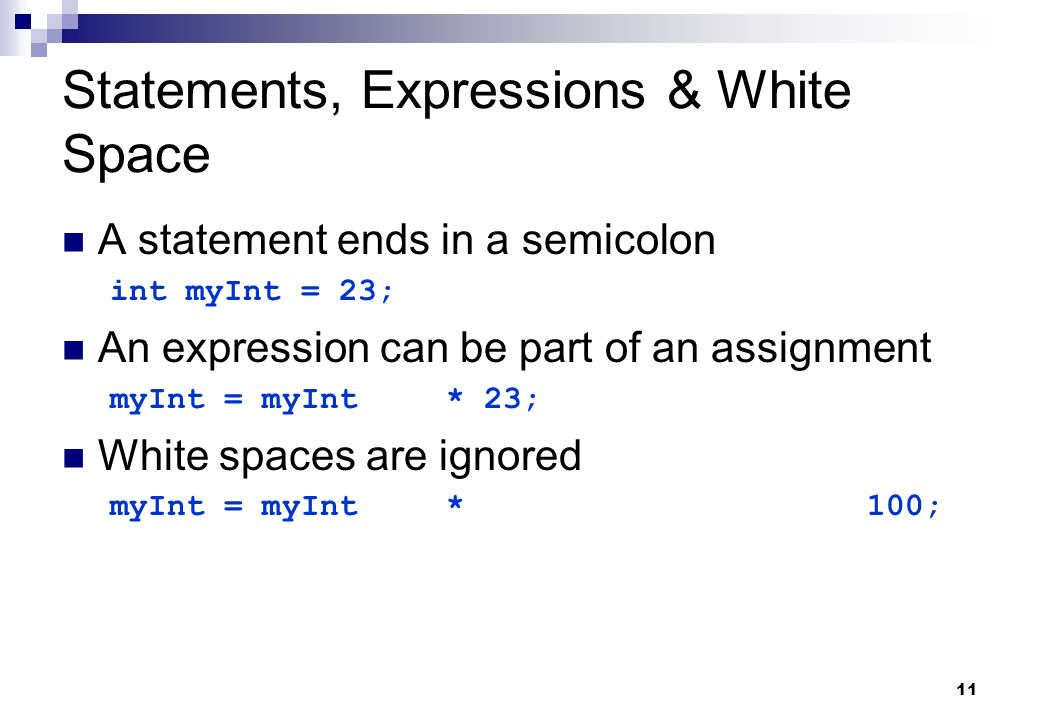 Statements, Expressions & White Space