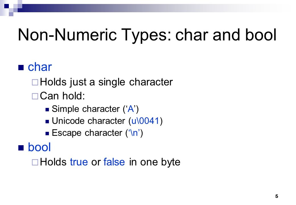 Non-Numeric Types: char and bool