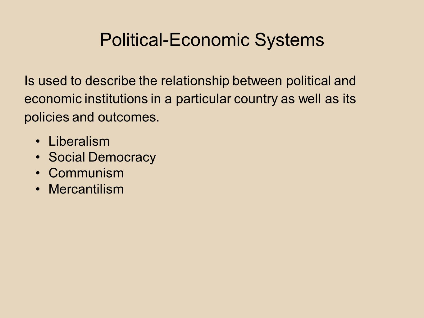 relationship between economic political systems
