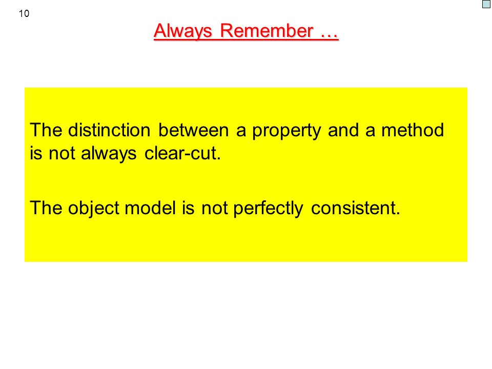 The object model is not perfectly consistent.
