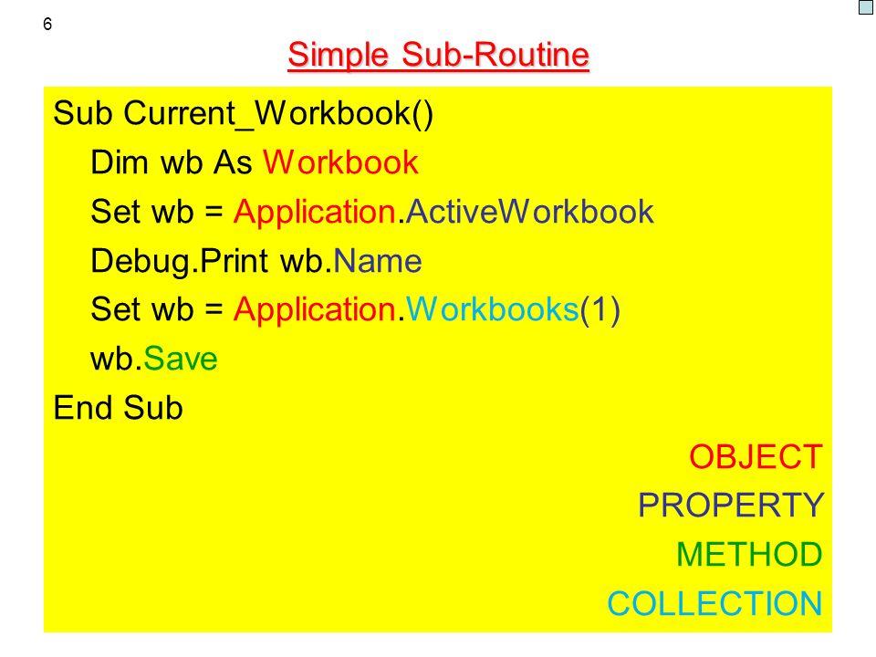 Sub Current_Workbook() Dim wb As Workbook