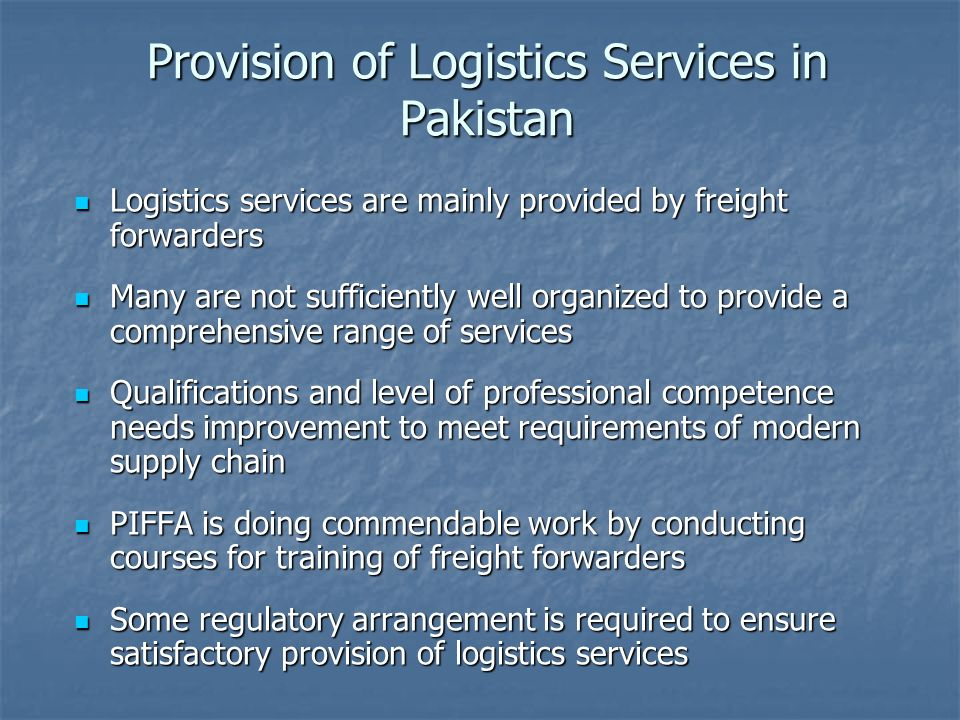 Provision of Logistics Services in Pakistan