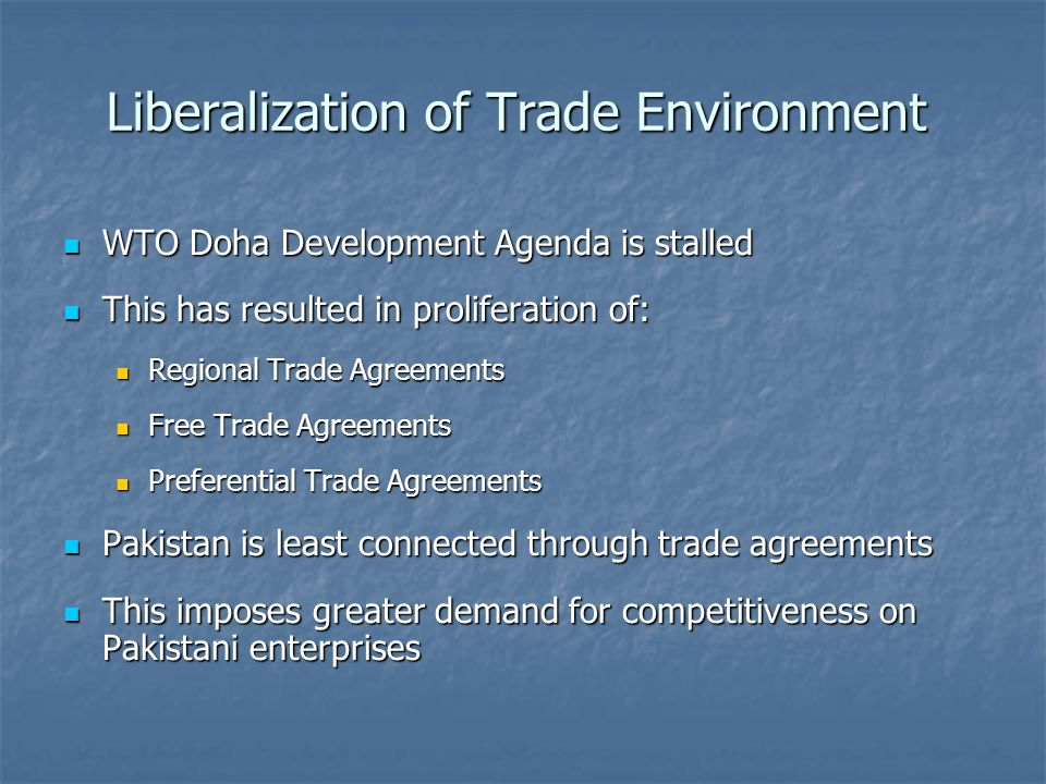 Liberalization of Trade Environment