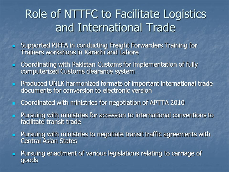 Role of NTTFC to Facilitate Logistics and International Trade