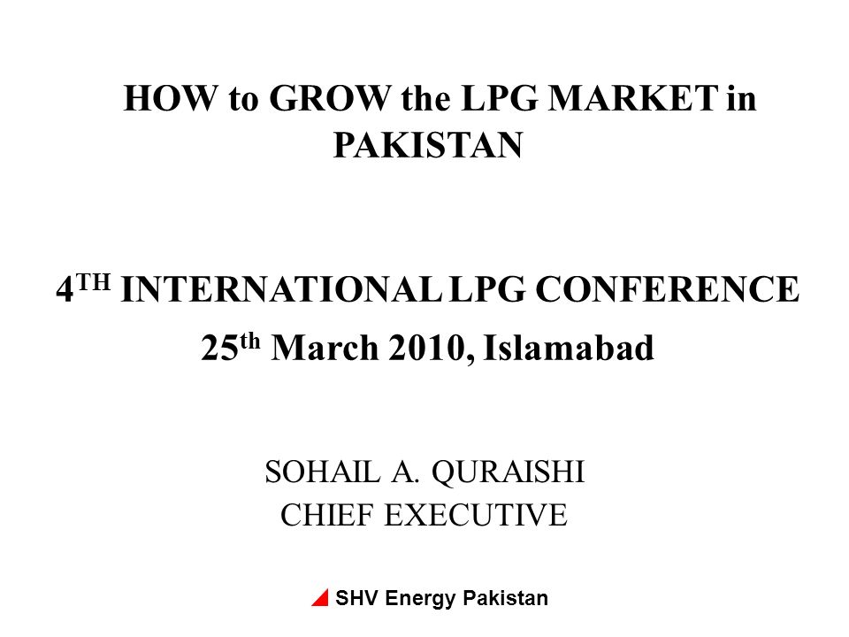 HOW to GROW the LPG MARKET in PAKISTAN