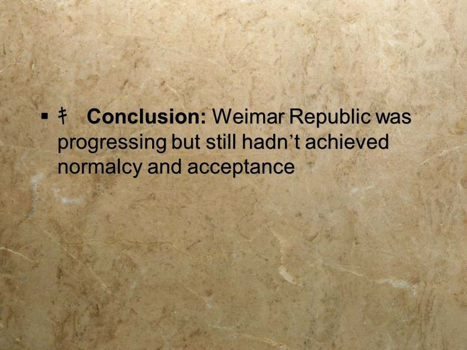 "the main threat to the weimar republic Free essay: ""the biggest threat to the weimar republic was the weimar constitution itself discuss"" the weimar constitution was the biggest threat to the."