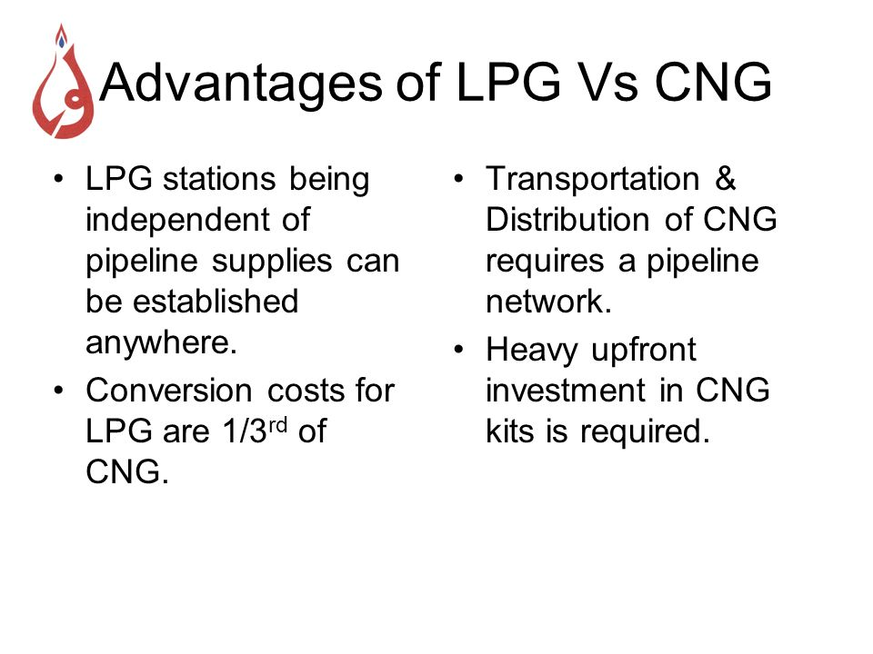 Advantages of LPG Vs CNG