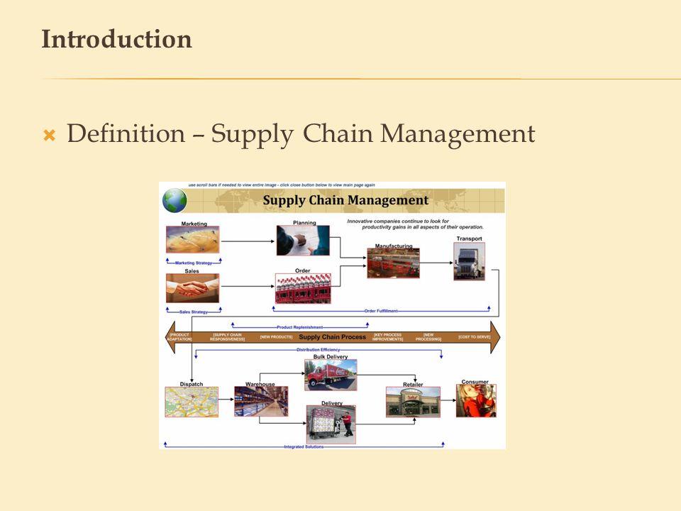 Definition – Supply Chain Management