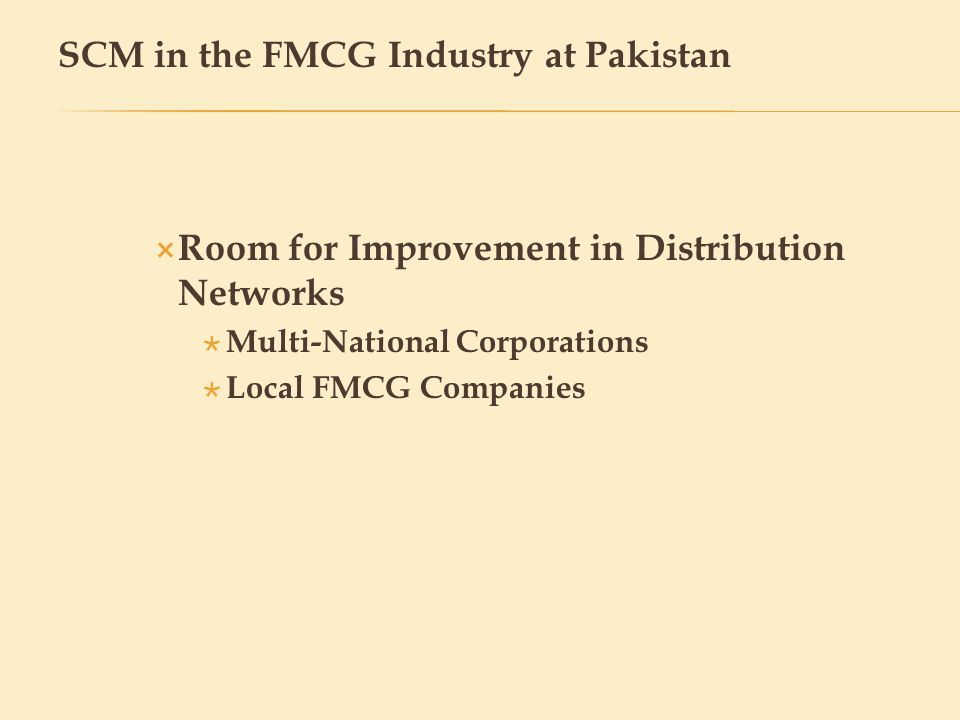 SCM in the FMCG Industry at Pakistan