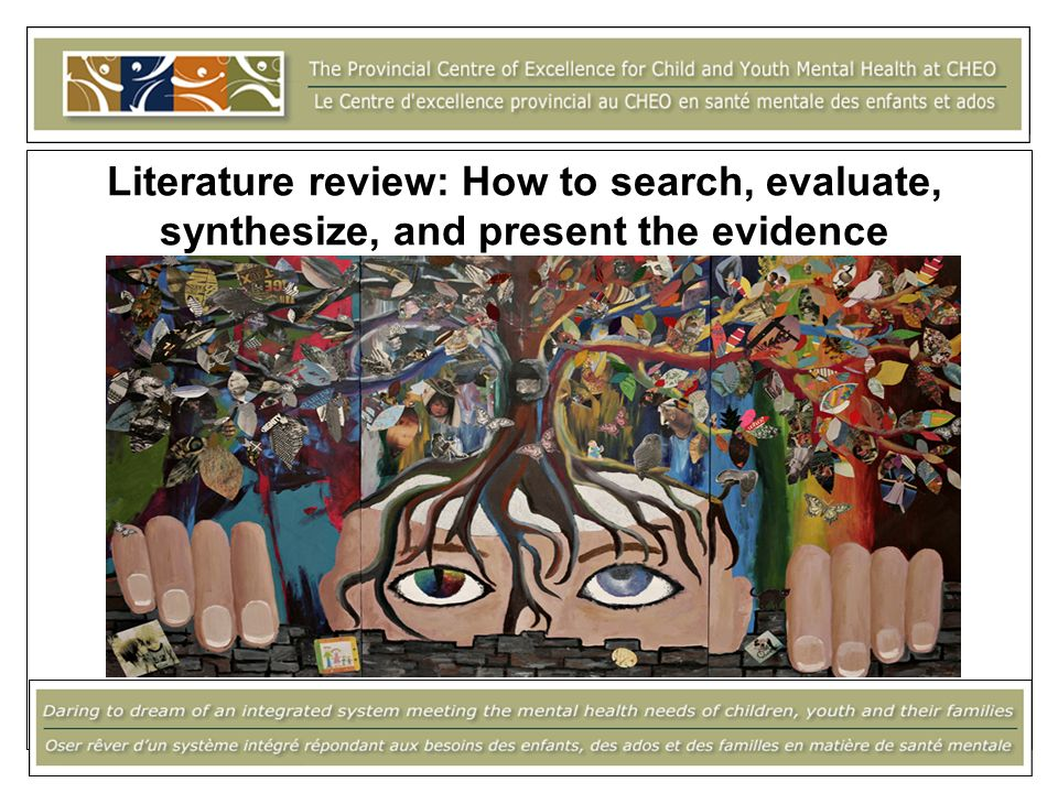 Literature review: How to search, evaluate, synthesize, and present the evidence