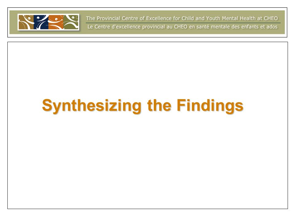Synthesizing the Findings
