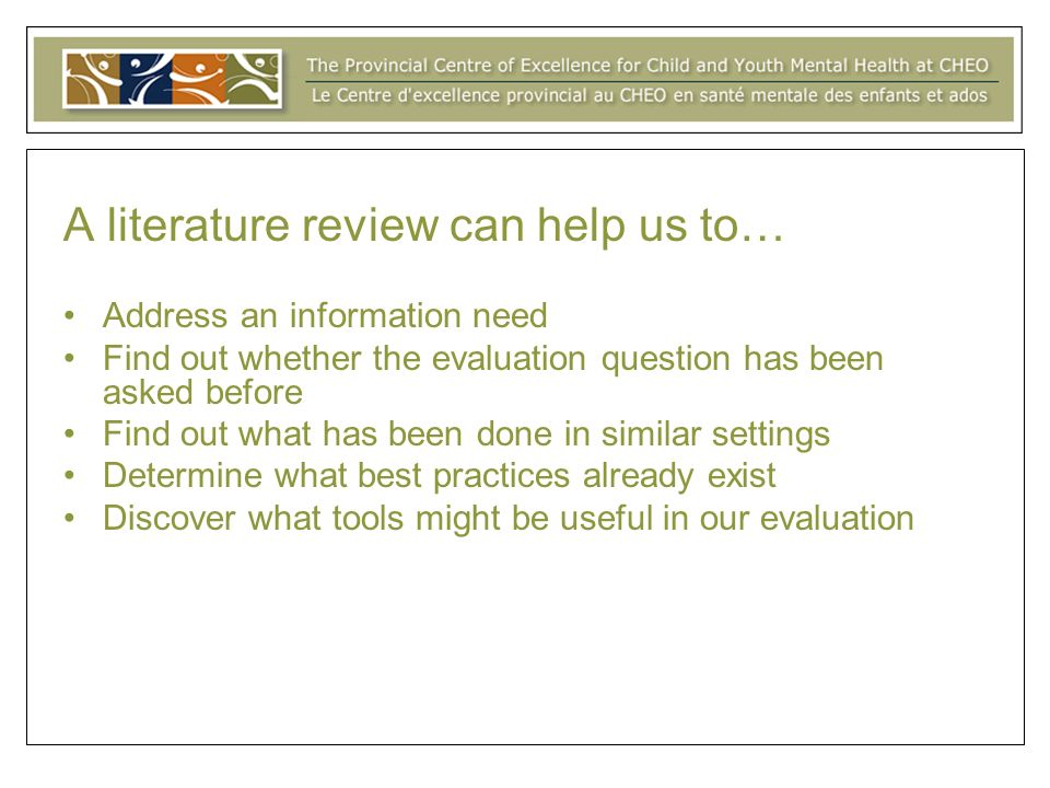 A literature review can help us to…