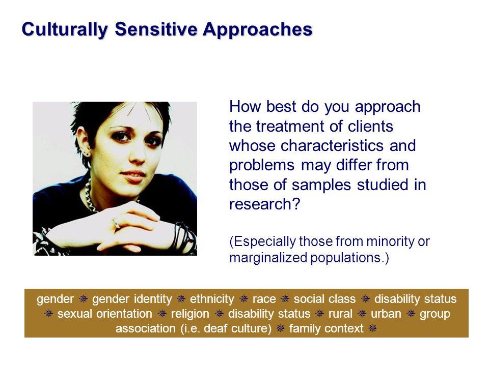 Culturally Sensitive Approaches