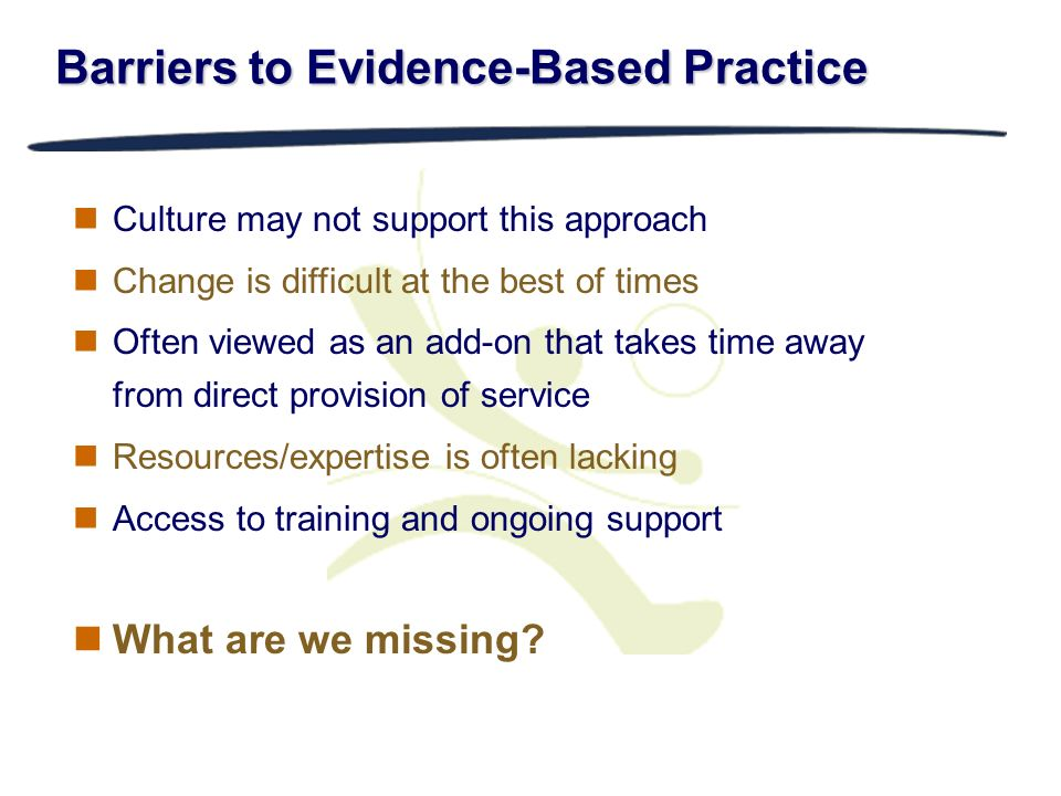 Barriers to Evidence-Based Practice