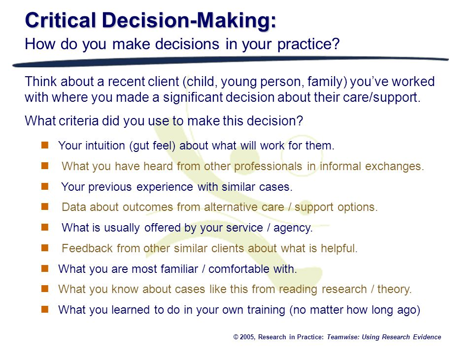 Critical Decision-Making: