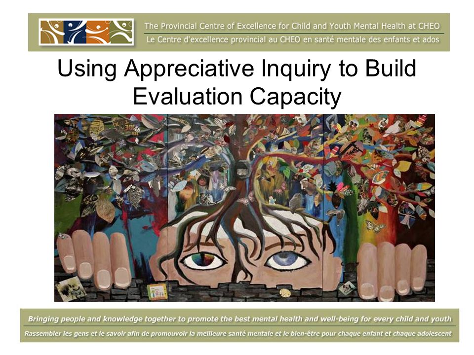 Using Appreciative Inquiry to Build Evaluation Capacity