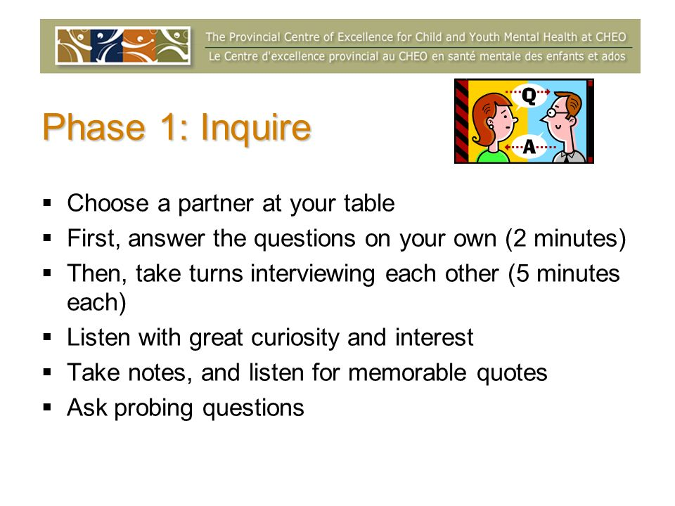 Phase 1: Inquire Choose a partner at your table