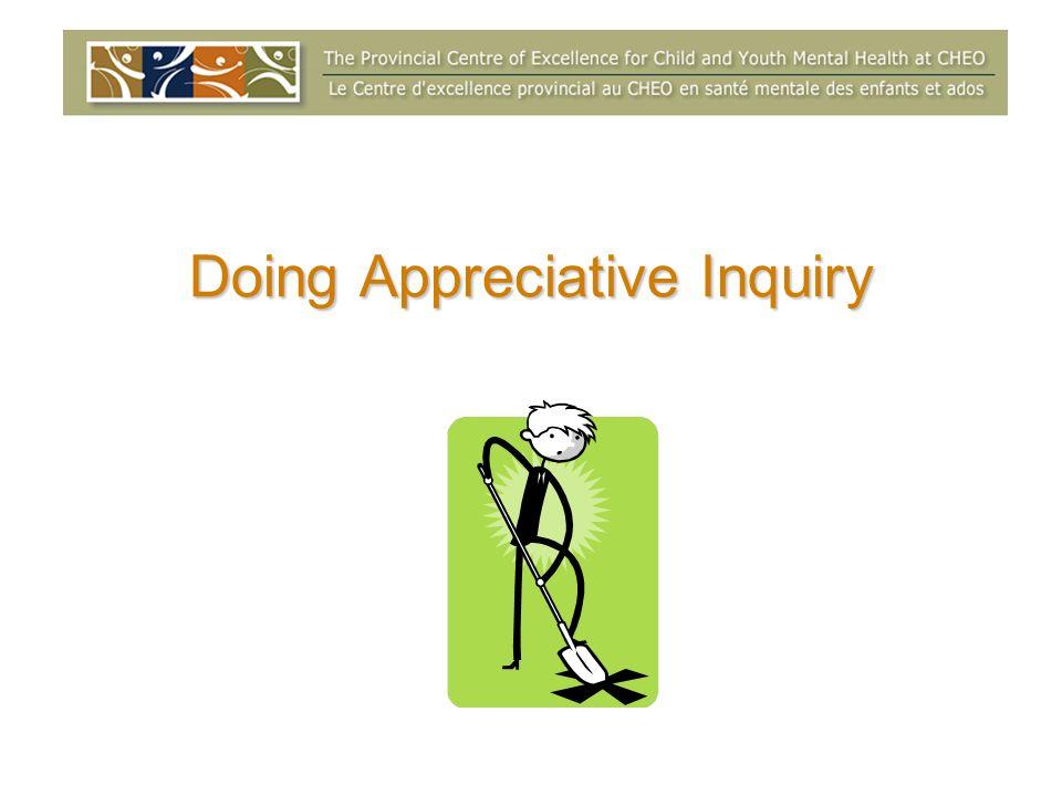 Doing Appreciative Inquiry