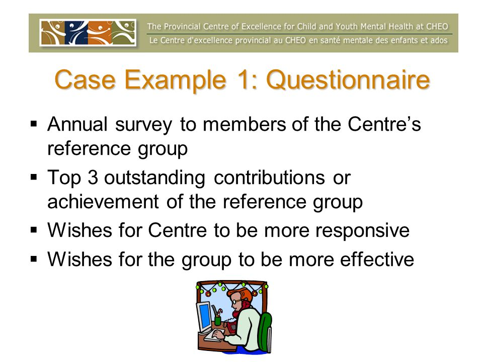 Case Example 1: Questionnaire