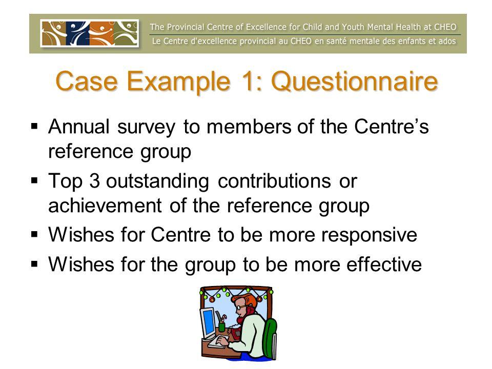 Case Example 1: Questionnaire
