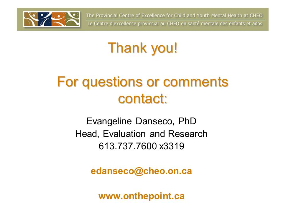 Thank you! For questions or comments contact: