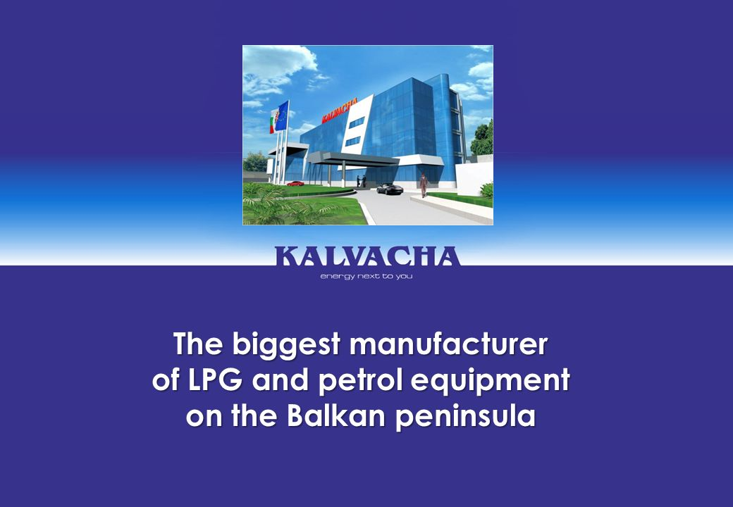The biggest manufacturer of LPG and petrol equipment
